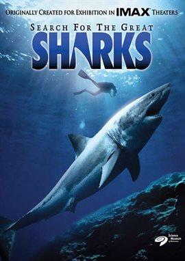 Search for the Great Sharks (IMAX) / Joseph Campanella