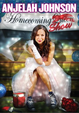 Anjelah Johnson: The Homecoming Show / Anjelah Johnson