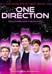 One Direction: Reaching for the Stars /