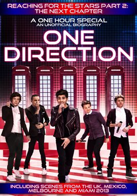 One Direction: Reaching for the Stars Part 2 - The Next Chapter /