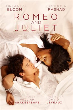 Romeo & Juliet / Orlando Bloom