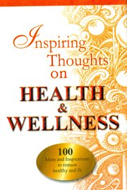 Inspiring Thoughts on Health & Wellness