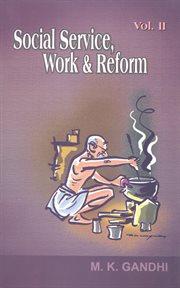 Social Service,work & Reform Vol.-i/ii/iii