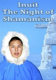 Inuit - the Night of Shamanism