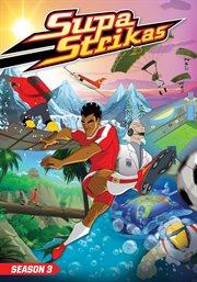 Supa Strikas - Season 3