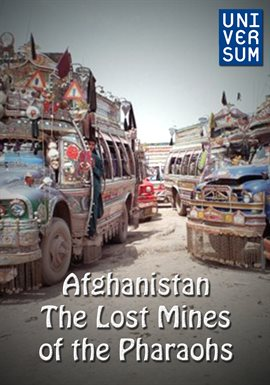 Afghanistan - The Lost Mines of the Pharaohs /