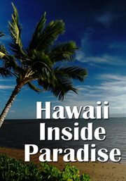 Hawaii - Inside Paradise - Season 1