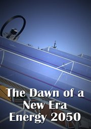 The dawn of a new era: energy 2050 cover image