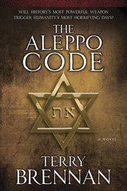 The Aleppo code: a novel cover image
