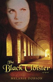 The black cloister: a novel cover image