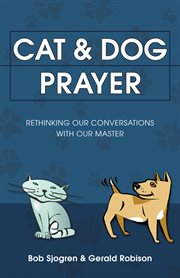 Cat & Dog Prayer