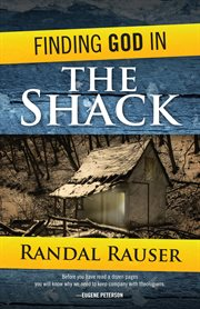 Finding God in the The Shack