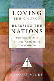 Loving the Church--blessing the Nations