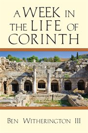 A week in the life of Corinth cover image