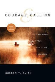 Courage & Calling