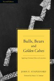 Bulls, Bears & Golden Calves