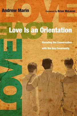 Cover image for Love Is an Orientation