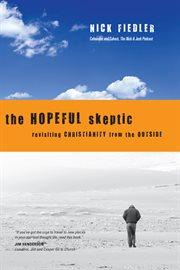 The Hopeful Skeptic