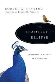The Leadership Ellipse