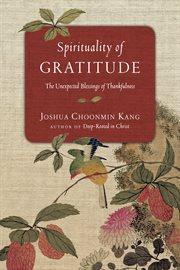 Spirituality of Gratitude