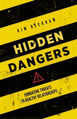 Cover image for Hidden Dangers