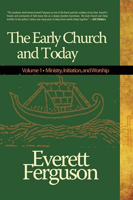 Cover image for The Early Church & Today, Volume 1