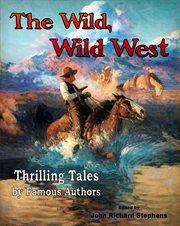Wild West the Wild