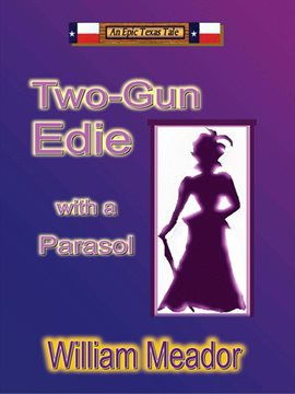 Cover image for Two-Gun Edie With a Parasol