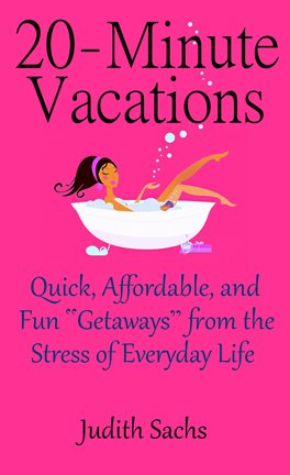 Cover image for 20-Minute Vacations