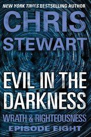 Evil in the Darkness