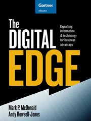 The digital edge exploiting information & technology for business advantage cover image