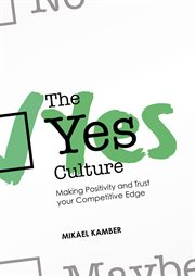 The Yes Culture