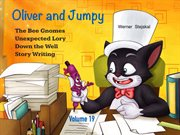 Oliver and Jumpy, Stories 55-57