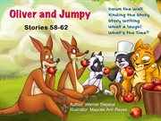Oliver and Jumpy, Stories 58-62