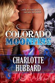 Colorado Moonfire