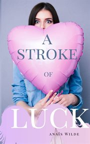 A stroke of luck cover image