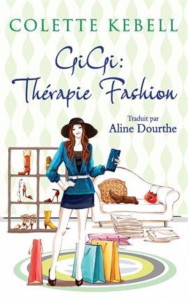 Cover image for GiGi : Thérapie Fashion