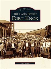 The land before fort knox cover image