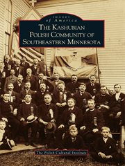 The kashubian polish community of southeastern minnesota cover image