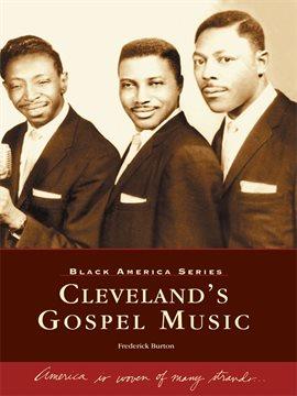 Imagen de portada para Cleveland's Gospel Music