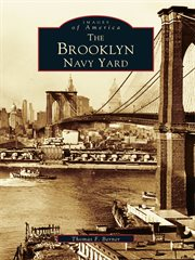 The Brooklyn Navy Yard cover image