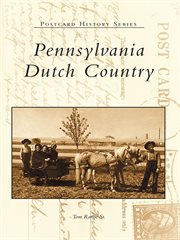 Pennsylvania Dutch Country