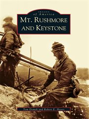 Mt. Rushmore and Keystone cover image