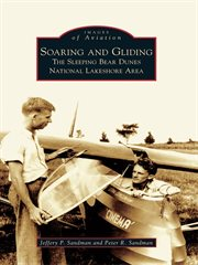 Soaring and gliding the Sleeping Bear Dunes National Lakeshore area cover image