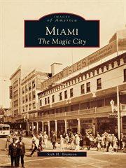Miami the magic city cover image