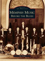 Memphis music before the blues cover image