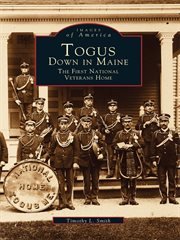 Togus, Down in Maine