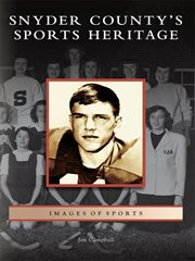 Snyder county's sports heritage cover image