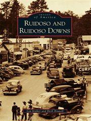 Ruidoso and Ruidoso Downs