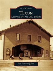 Texon legacy of an oil town cover image